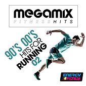 Megamix Fitness 90's 00's Hits for Running 02 (25 Tracks Non-Stop Mixed Compilation for Fitness & Workout) by Various Artists