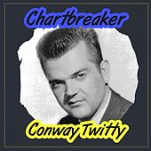 Chartbreaker by Conway Twitty