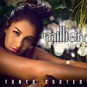 Million by Tanya Carter