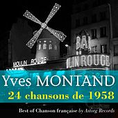 Yves Montand (24 chansons de 1958) by Yves Montand