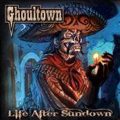 Life After Sundown de Ghoultown