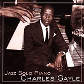 Jazz Solo Piano by Charles Gayle