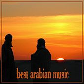 Best Arabian music by Various Artists