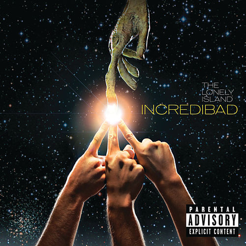 Incredibad by The Lonely Island