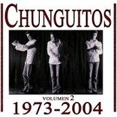 Los Chunguitos 1973-2004, Vol. 2 by Los Chunguitos