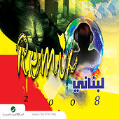 Remix Lebanese Songs 2008 de Various Artists