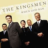 When God Ran de The Kingsmen (Gospel)