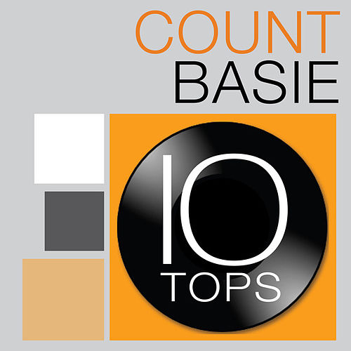 10 Tops: Count Basie by Count Basie