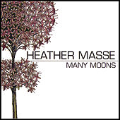 Many Moons de Heather Masse