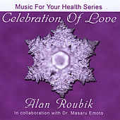 Celebration of Love by Alan Roubik