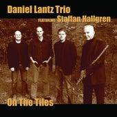 On the Tiles by Daniel Lantz Trio