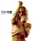 All My Tears (part 2) by Skye