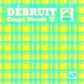 Coupé Décalé (LP) by Débruit