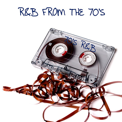R&B FROM The 70's by Various Artists