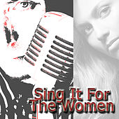 Sing For The Women by Various Artists