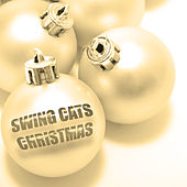 Swing Cats Christmas von Various Artists