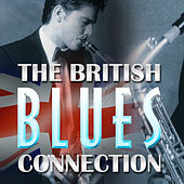 The British Blues Connection by Various Artists