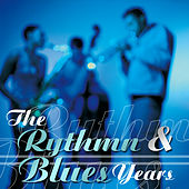 The Rhythm & Blues Years de Various Artists