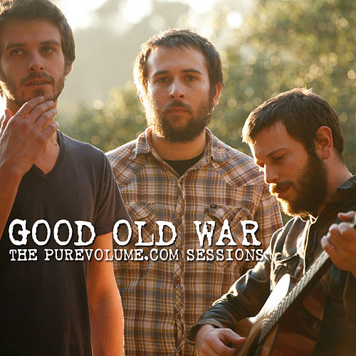 Good Old War: The PureVolume.com Sessions by Good Old War
