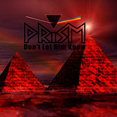 Don't Let Him Know (Re-Recorded Version) by Prism