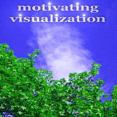 Motivating Visualization by Various Artists