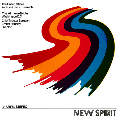 New Spirit by U.S. Air Force Airmen Of Note