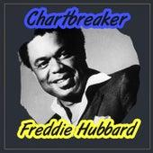 Chartbreaker by Freddie Hubbard