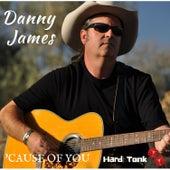 'Cause of You de Danny James