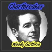 Chartbreaker de Woody Guthrie