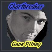 Chartbreaker by Gene Pitney
