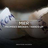 Promises Broken EP by Los Mier