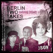 Berlin Two Takes de Marianne Dissard