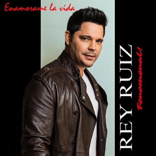 Enamorame la Vida by Rey Ruiz