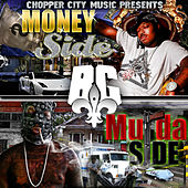 Chopper City Music Presents: Money Side Murda Side von B.G.