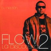 Flow la Discoteka 2 de DJ Nelson