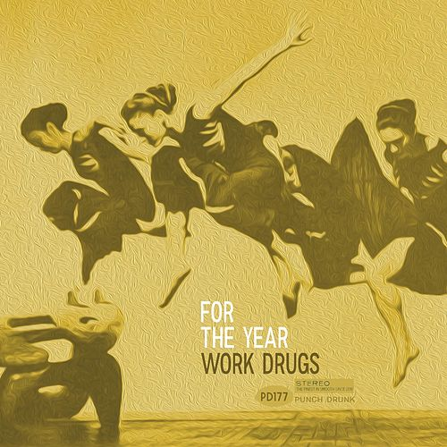 For the Year by Work Drugs