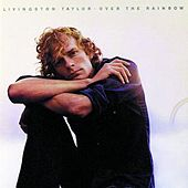 Over The Rainbow de Livingston Taylor