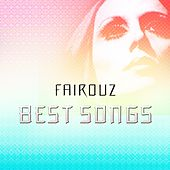 Best Songs by Fairouz