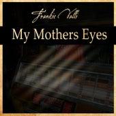 My Mother Eyes de Frankie Valli