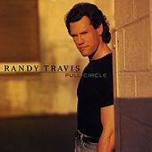Full Circle by Randy Travis