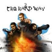 3 the Hard Way by 3 Da Hard Way