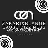 Cause Dizziness by Zakari&Blange