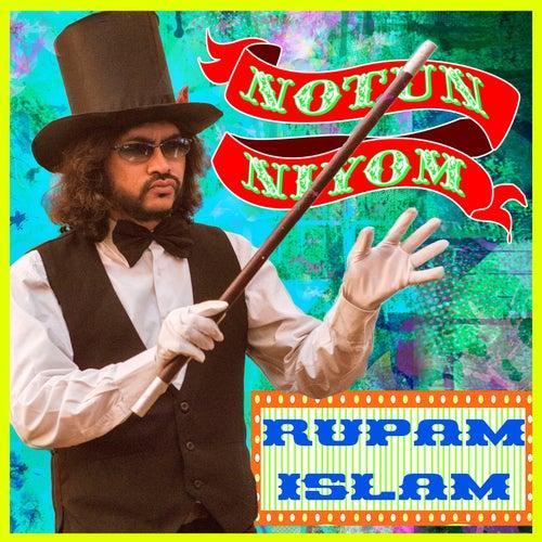 Notun Niyom by Rupam Islam