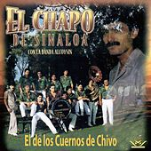 El de los Cuernos de Chivo de El Chapo De Sinaloa