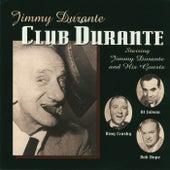 Club Durante by Jimmy Durante