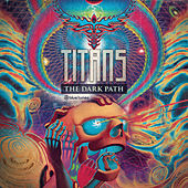 The Dark Path by The Titans