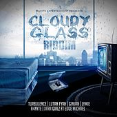 Cloudy Glass Riddim by Various Artists