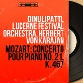 Mozart: Concerto pour piano No. 21, K. 467 (Mono Version) di Dinu Lipatti