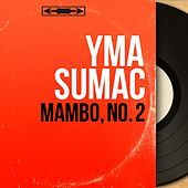 Mambo, No. 2 (Mono Version) von Yma Sumac