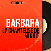 La chanteuse de minuit (Mono Version) de Barbara